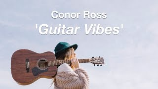 Conor Ross - Guitar Vibes