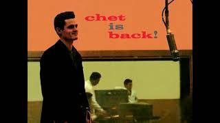 Chet Baker -  Chet Is Back ( Full Album )