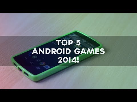 Top 5 Android Games 2014!