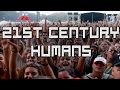 Download Youtube: 21st Century Humans