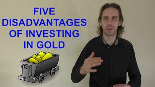Disadvantages Of Investing In Gold