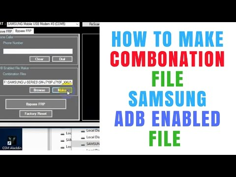 How To Make Combonation File   Samsung Combination Files Free   How To Flash Combination File