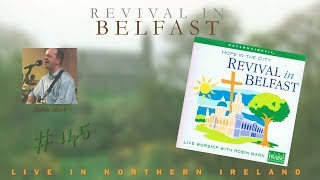 Robin Mark   Revival In Belfast (Hope In The City) (Full) (1999)