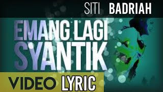 Gambar cover Siti Badriah - Lagi Syantik (Official Video Lyrics NAGASWARA)
