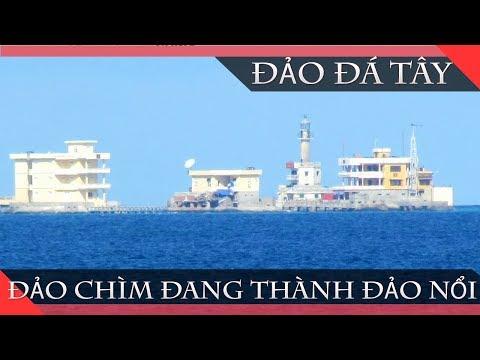 Đá Tây, Đảo Chìm Đang Thành Đảo Nổi | Trường Sa Qua Từng Bức Ảnh