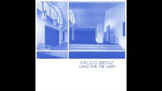Falco Benz - Long For The Light (Ft. Postcards From Mars) video