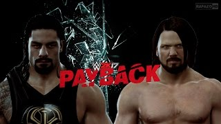 WWE 2K17 Simulation: PAYBACK 2016 Highlights Re-Cap
