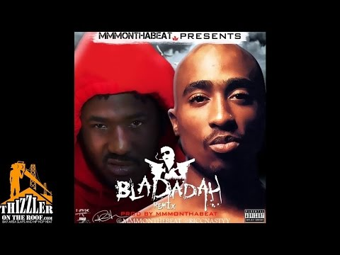 Mozzy x 2Pac - Bladadah [Remix] [Prod. MMMOnThaBeat] [Thizzler.com]