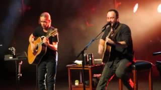Dave Matthews & Tim Reynolds @ Arcimboldi - Ants marching 2017-04-07