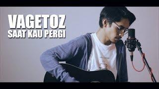 Download lagu Vagetoz Saat Kau Pergi By Tereza Mp3