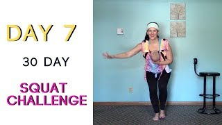 DAY 7 | 30 Day Squat Challenge | 100 SQUATS Daily | Babywearing Workout | Fitness For Mamas