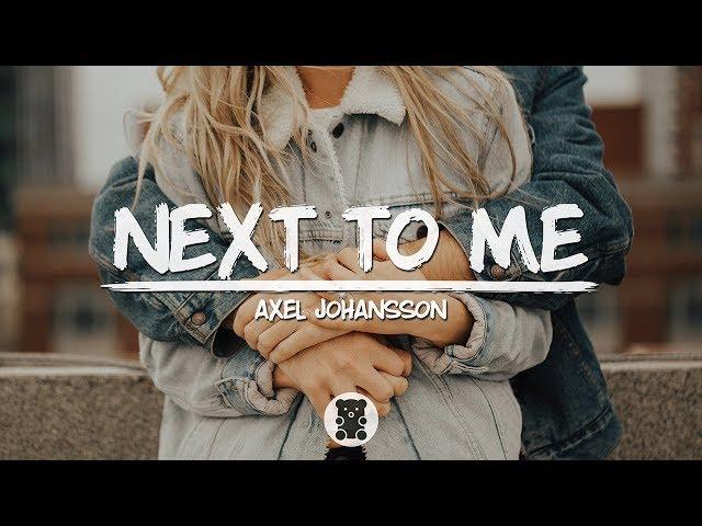 Axel Johansson - Next To Me (Lyrics Video)
