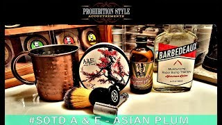 Prohibition Style Shaves - A & E Asian Plum Shave Soap Review