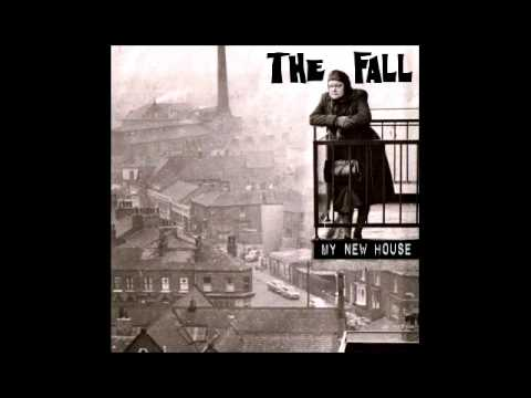 The Fall My New House Chords