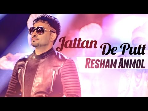 Jattan De Putt Aah Chak 2015  Resham Anmol