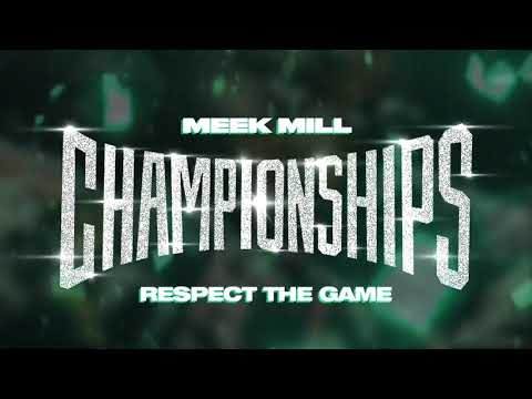 Meek Mill - Respect The Game [Official Audio]