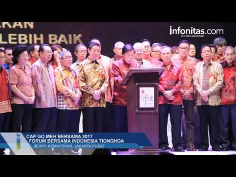 Cap Go Meh Bersama 2017 Forum Bersama Indonesia Tionghoa