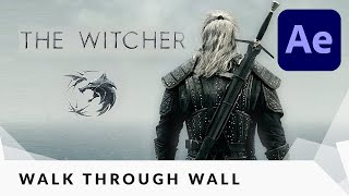 Walk Through Walls like in THE WITCHER After Effects Tutorial
