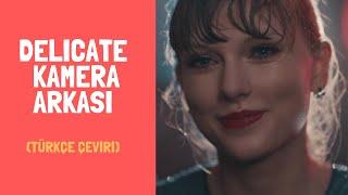 """Taylor Swift   """"Delicate"""" Kamera Arkası"""