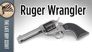 Ruger Wrangler .22 LR: Take My Money!