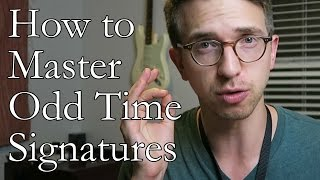 How To Master Odd Time Signatures (Part II)