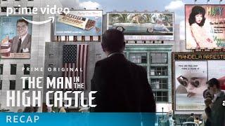 The Man in the High Castle - Recap: Season 1   Prime Video