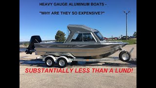 Why are Heavy Gauge Aluminum Boats so EXPENSIVE?!
