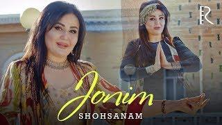 Shohsanam - Jonim   Шохсанам - Жоним