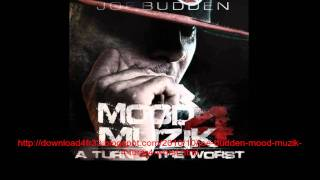 FULL Joe Budden - Mood Muzik 4 (A turn for the worth ) for free