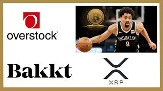 Overstock Going All In on Crypto - NBA Player Spencer Dimwiddie XRP - Bakkt XRP & Tron