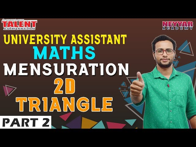 Maths for University Assistant Exam 2019 | Mensuration | 2D Triangle - Part 2