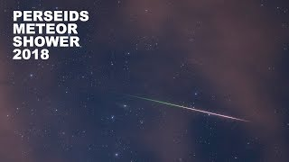 Perseids 2018 August 11 - 12   Real-time Meteor Shower   4K   UHD