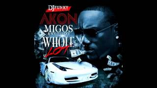 Akon Feat. Migos & Solo Lucci - Whole Lot (Instrumental)