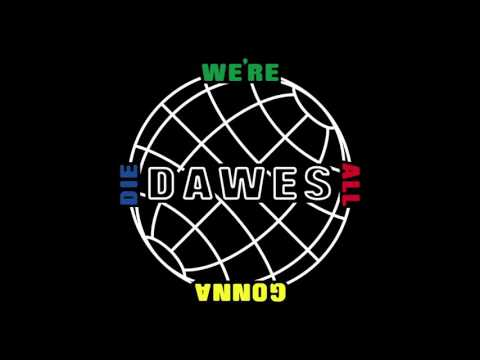 Dawes – We're All Gonna Die (Official Audio)