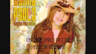 "Danna Paola - Chiquita pero picosa ""chiquita pero picosa"" (Versiòn Grupera)"