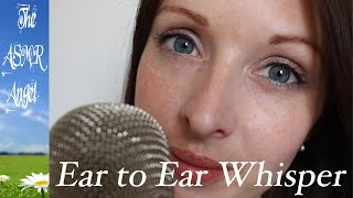 ASMR Close Up Ear To Ear Whispering   Don't Sweat The Small Stuff 15 18