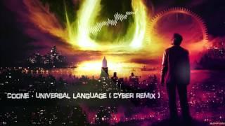 Coone - Universal Language (Cyber Remix) [HQ Edit]