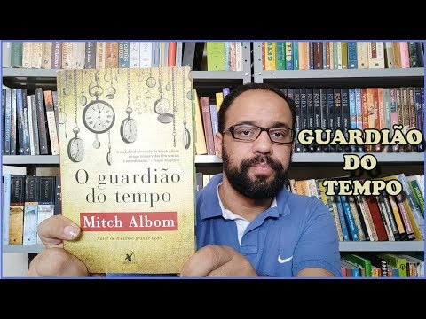 #69. O guardião do tempo (Mitch Albom) | Vandeir Freire