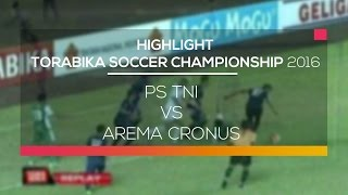 HIGHLIGHT PS TNI Vs Arema Cronus  Torabika Soccer Championship 2016