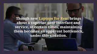 How Laptop Rental in Dubai as the Feasible Option?
