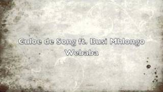 Culoe de Song ft. Busi Mhlongo - Webaba