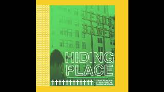 Chris Howland X Hyper Fenton X Sajan Nauriyal - Hiding Place