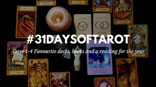 My Favourite Tarot And Oracle Decks For 2017 Days 1-4 Of 31 Days Of Tarot