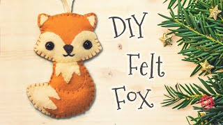DIY Woodland Felt Fox (step By Step Tutorial)