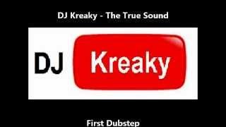 Dj Kreaky - The True Sound