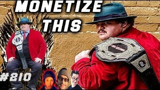 MONETIZE THIS #210 - Tommy Dares you to TAKE HIS TITLE !