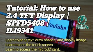 Tutorial: How to use 2.4 TFT Display in Arduino   SPFD5408   ILI9341