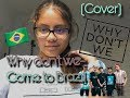 Why Don't We-Come to Brazil|Cover