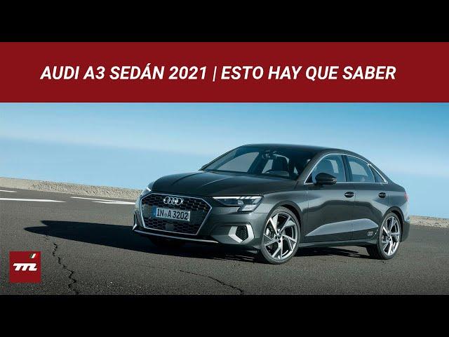 Audi A3 Sedán 2021: Tecnológico como el hatch, pero con cajuela para América | Esto Hay Que Saber