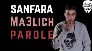 Sanfara   Ma3lich (Lyrics  Paroles)